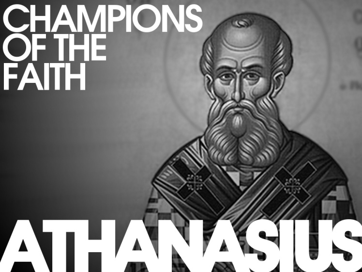 champions-of-the-faith-athanasius
