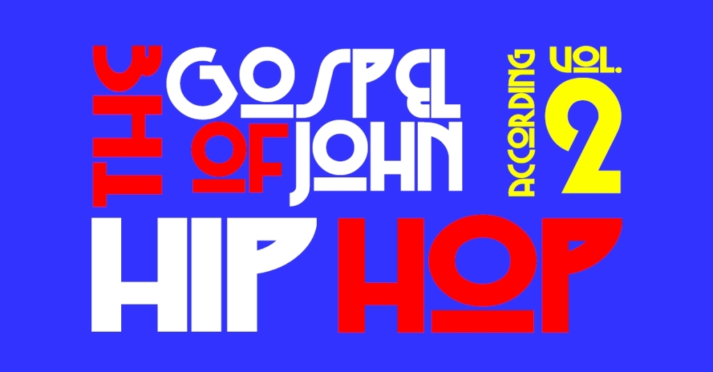 The gospel of John Hip Hop